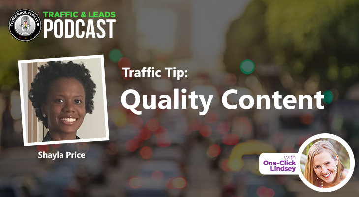 Traffic and Leads Podcast: Quality Content