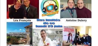 Voici nos émissions de ce lundi 29 juin en podcasts avec Léa François, Antoine Duléry, Marilou Berry et le village préféré des français