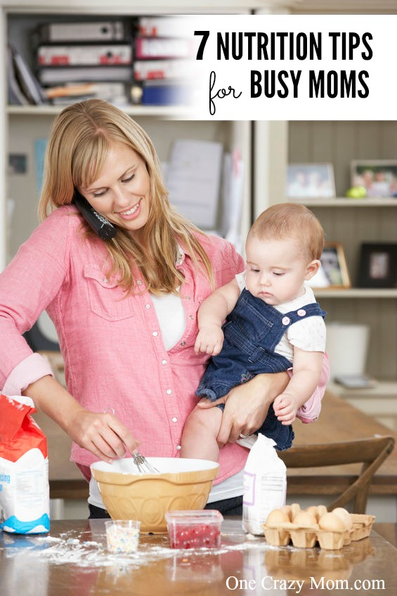 Nutrition Tips 7 Nutrition Tips For Moms That Are Simple