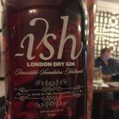Ish London Dry Gin Dace Crosby gin tasting