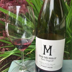 MacMurray Pinot Noir tasted on the ranch