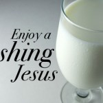 3 Ways Jesus is like nonfat milk