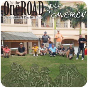 "One for the Road ""Cavemen"" February 2017 Golf Tournament @ Hillview Golf Course"