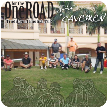 "One for the Road ""Cavemen"" February 2017 Golf Tournament"