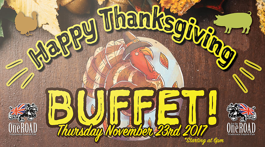 Let's give Thanks @ OFTR Thanksgiving 2017 Buffet