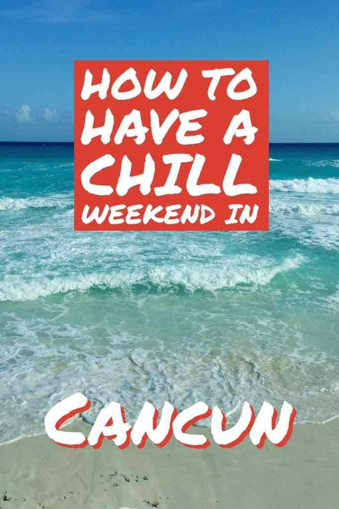 Some things to do if you just want to chill in Cancun, not party