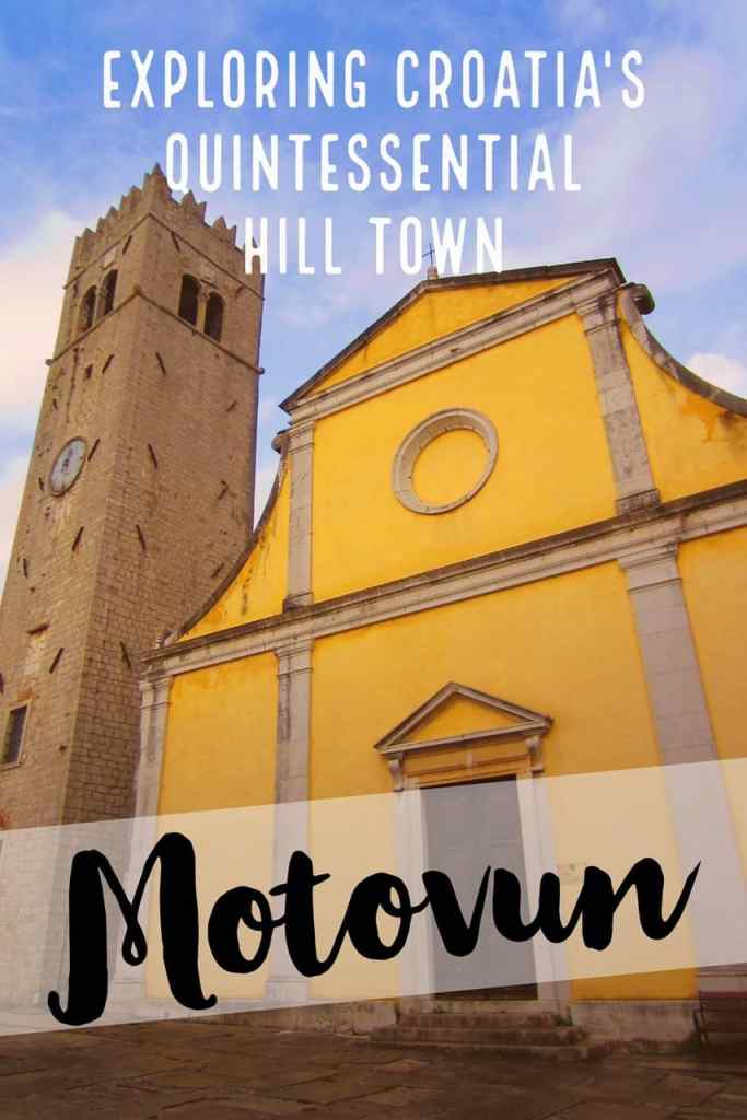 Motovun is Croatia's quintessential hill town, and worth a few quality hours...tips on how to spend your time in this magical town