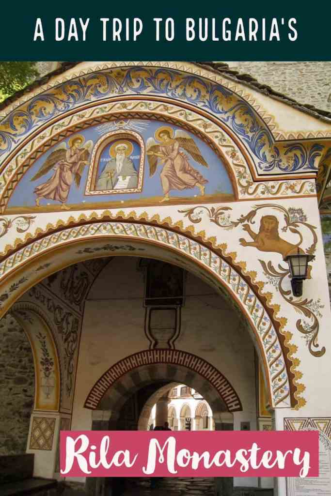What you need to know about visiting Bulgaria's Rila Monastery, an amazing UNESCO World Heritage site and an easy day trip from Sofia