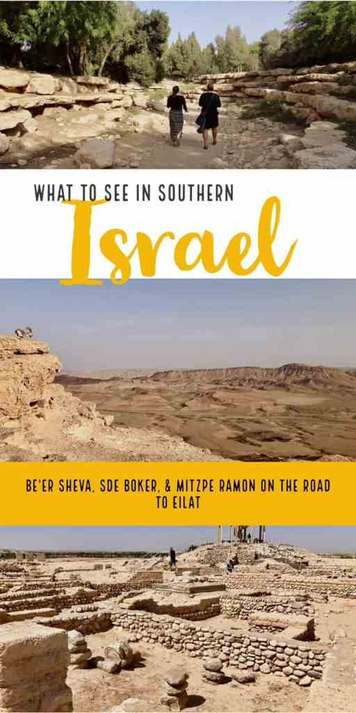Where to stop on the drive from Tel Aviv to Eilat...Tel Be'er Sheva, Sde Boker, and Mitzpe Ramon Crater #israel