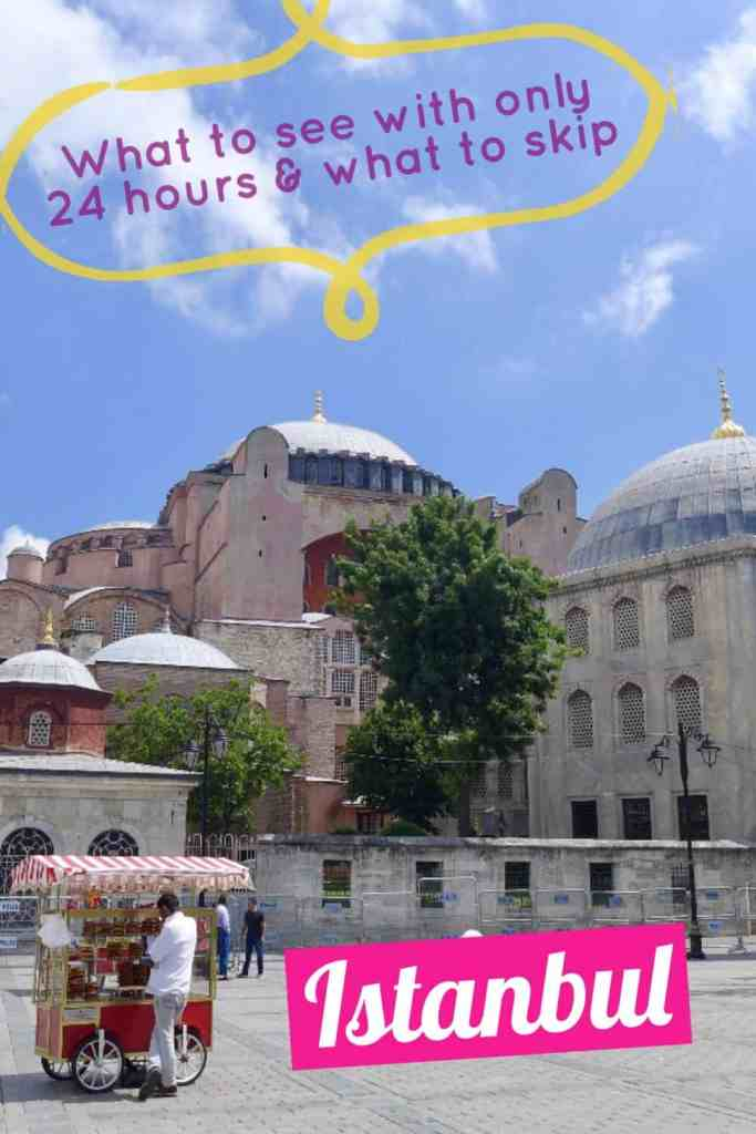 What to do in Istanbul if you only have 24 hours...tips for what to see & what to skip   Istanbul trip planning advice & itinerary ideas   Turkey itinerary advice