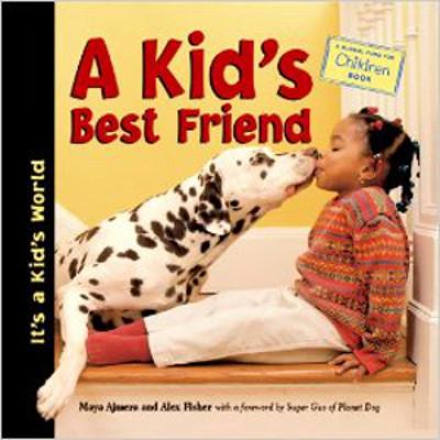 a-kids-best-friedn