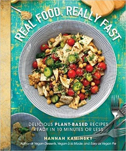 real food really fast vegan cookbook