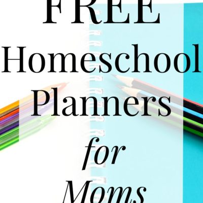 Free Homeschool Planners for Moms