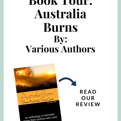 Book Tour: Australia Burns by Various Authors