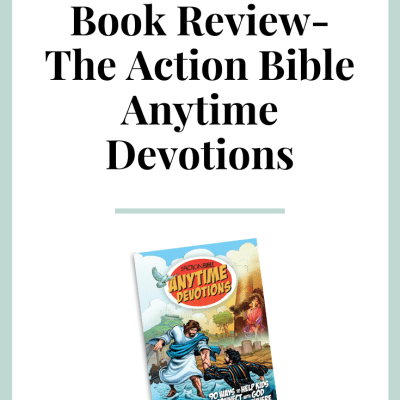 The Action Bible Anytime Devotions Review