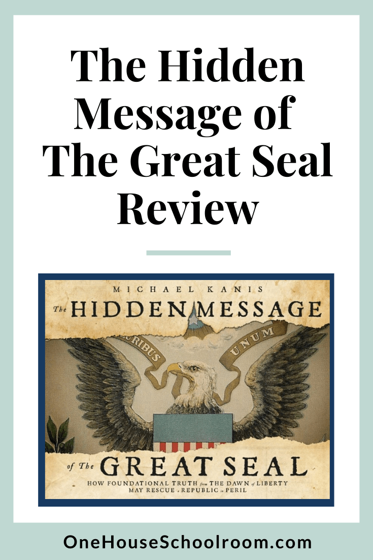 The Hidden Message of The Great Seal {Review}