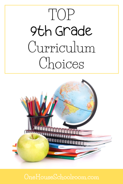 Top 9th Grade Homeschool Curriculum Choices