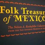 Tacoma Art Museum: Folk Treasures of Mexico
