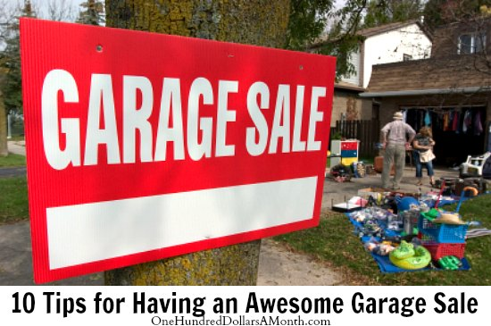 10 Tips for Having an Awesome Garage Sale