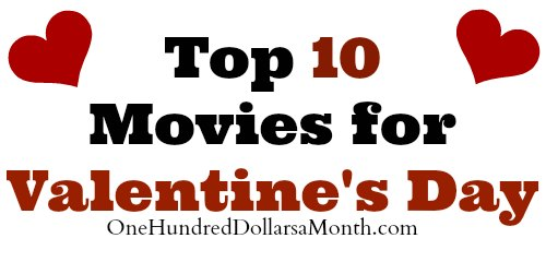 Top 10 Movies for Valentine's Day