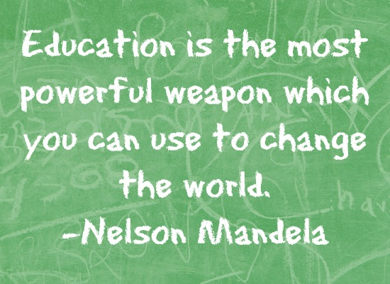 quotes - education is the most powerful weapon
