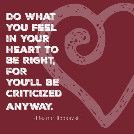 quotes - do what you feel in your heart