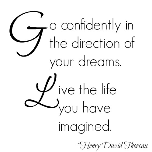 quotes - go confidently in the direction of your dreams