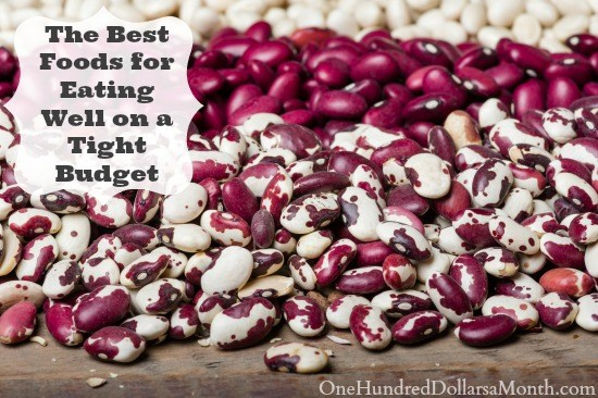 The-Best-Foods-for-Eating-Well-on-a-Tight-Budget