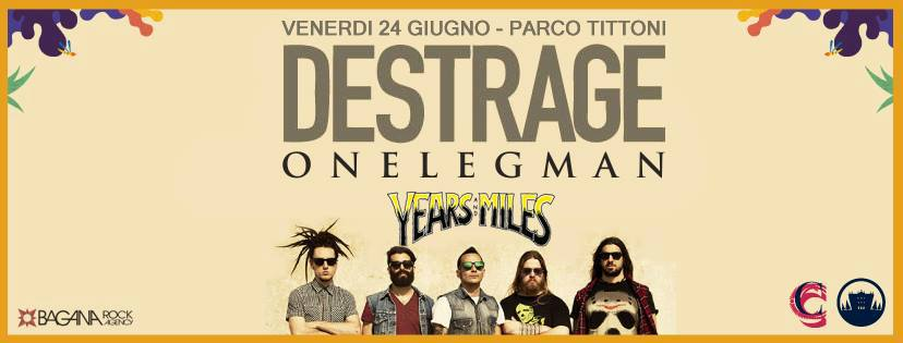 Onelegman destrage years and miles parco tittoni 24 giugno