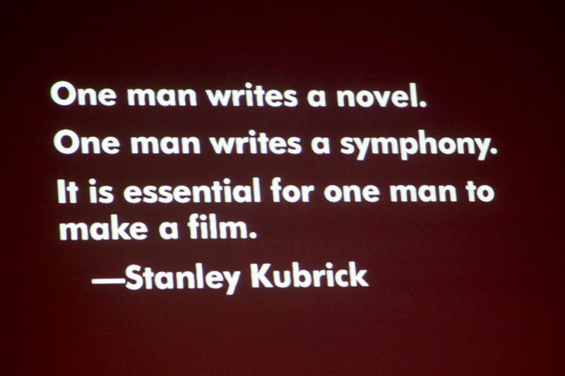 Kubrick Quotes