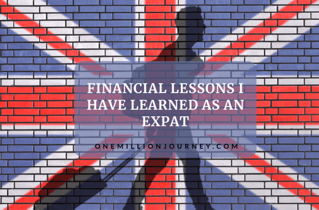 financial lessons I have learned as an expat