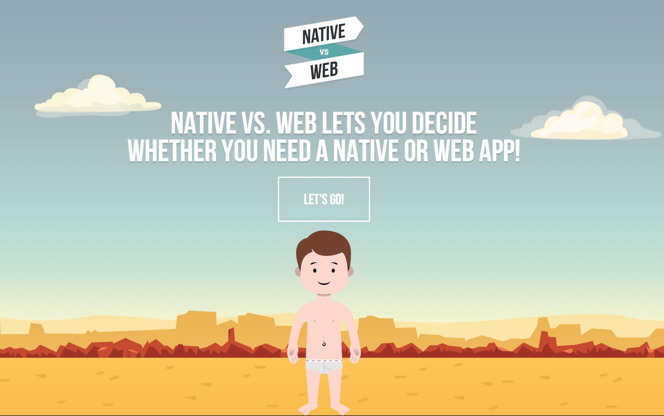 do i need a Native or Web app