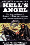 Outlaw Motorcycle Club Books Hells Angels Book Hells Angel The Life and Times of Sonny Barger and the Hells Angels Motorcycle Club