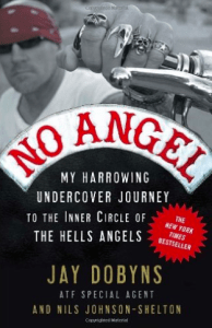 Hells Angels Book No Angel Jay Dobyns