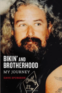 Outlaws MC Book Bikin and Brotherhood My Journey David Charles Spurgeon