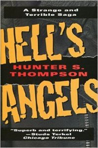 Market Street Commandos Hunter S Thompson Hells Angels