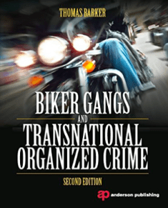 Peckerwoods MC book Biker Gangs and Transnational Organized Crime Thomas Barker