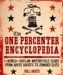 Outlaw Motorcycle Club Books MC Book The One Percenter Encyclopedia Bill Hayes