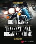 Outlaw Motorcycle Club Books MC Book Biker Gangs and Transnational Organized Crim Thomas Barker
