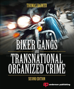 Biker Gangs And Transnational Organized Crime by Thomas Barker