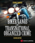 Outlaw Motorcycle Club Books MC Book Biker Gangs and Transnational Organized Crim Thomas Barker