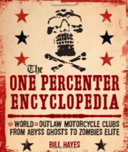 The One Percenter Encyclopedia Bill Hayes Florida
