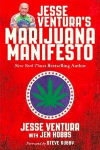Jesse Ventura Book Marijuana Manifesto