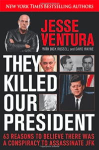Jesse Ventura book They Killed Our President