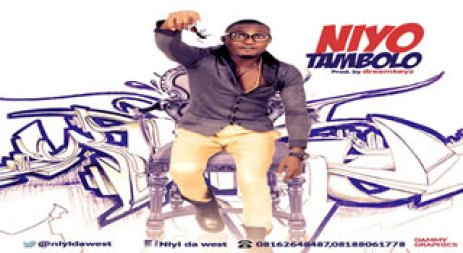 niyo ART Music: NIYO   TAMBOLO (@niyidawest) .PROD BY @dreamkeys17