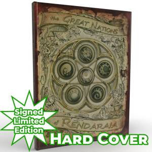 Children of Gaia: The Great nations of Rendaraia - Hard cover limited signed special edition