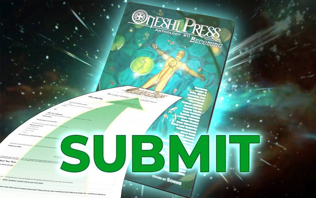 Submit to Oneshi press comics Anthology number 11 with this easy to use form!