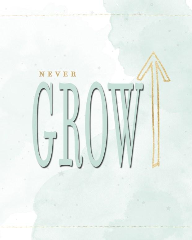 never-grow-up-printable
