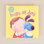Hugs All Day Baby Book at One Small Child