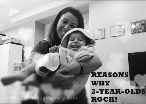 Reasons Why 2-year-olds Rock!